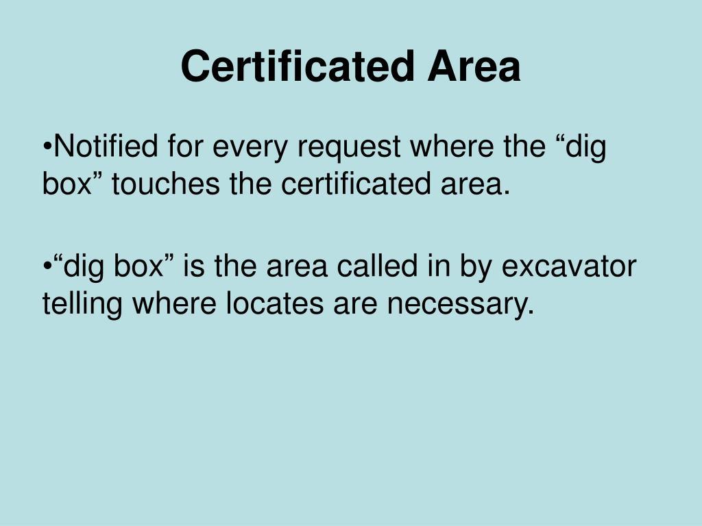 Certificated Area