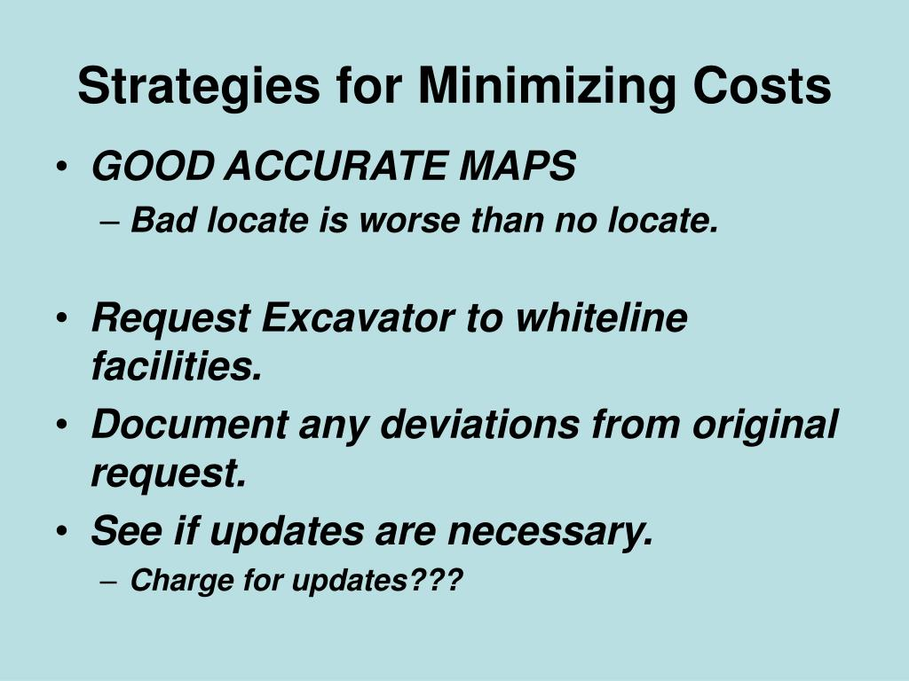 Strategies for Minimizing Costs