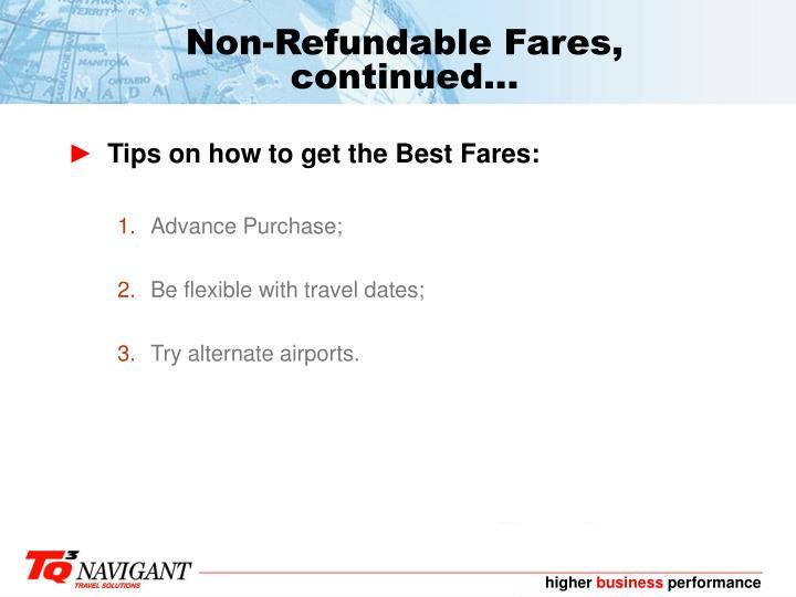 Non-Refundable Fares, continued...