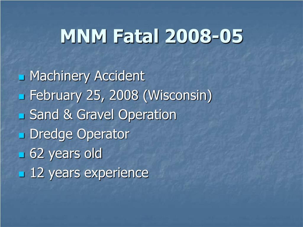 MNM Fatal 2008-05