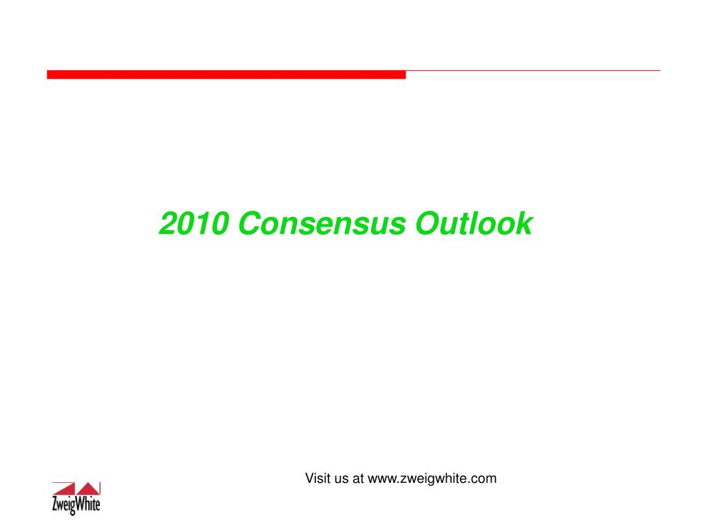 2010 Consensus Outlook