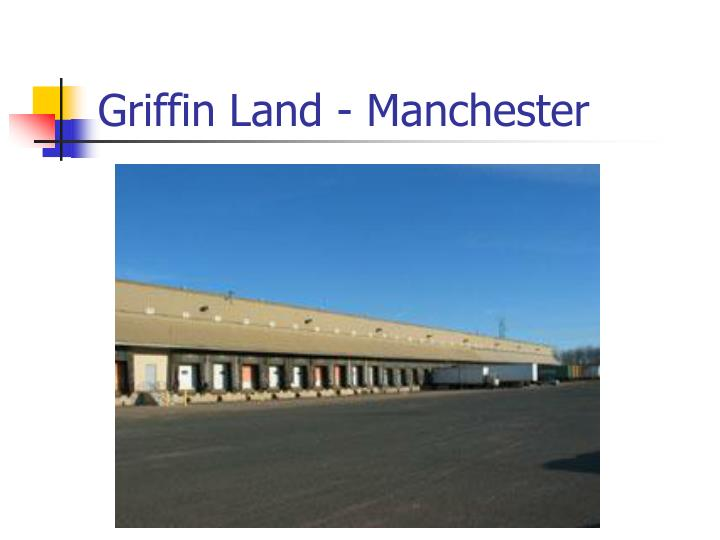 Griffin Land - Manchester
