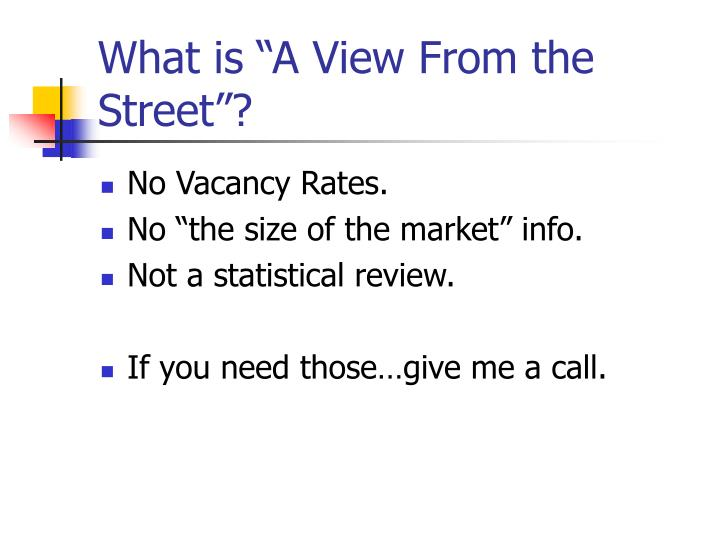 "What is ""A View From the Street""?"