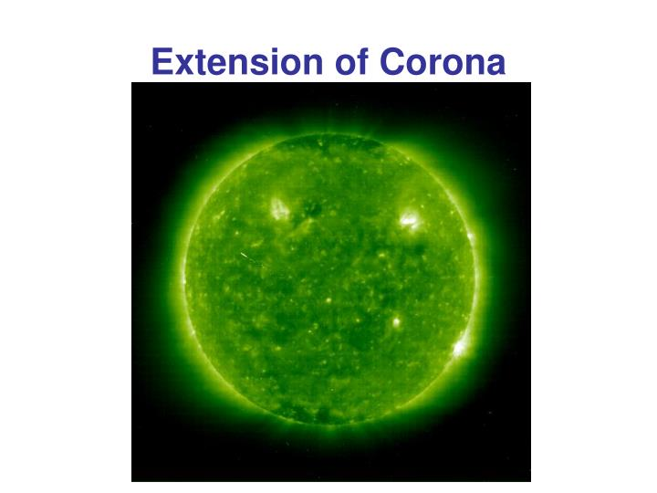 Extension of Corona