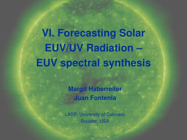 Vi forecasting solar euv uv radiation euv spectral synthesis