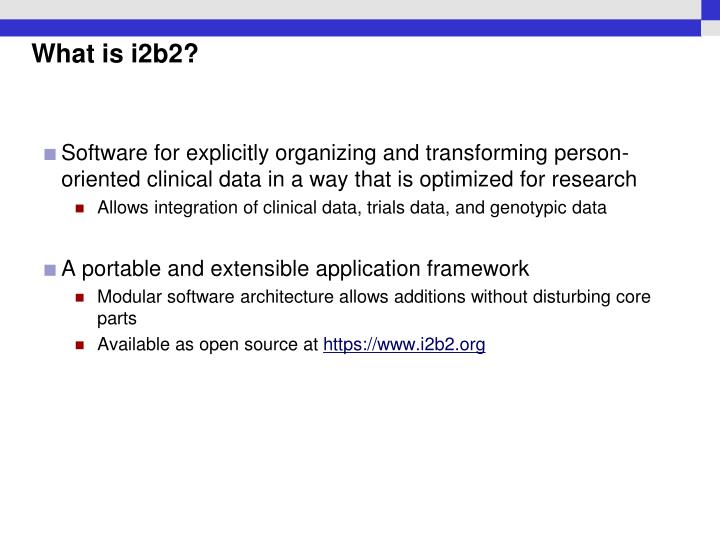 What is i2b2?