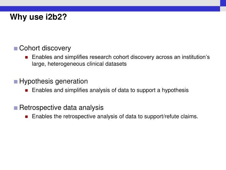 Why use i2b2?
