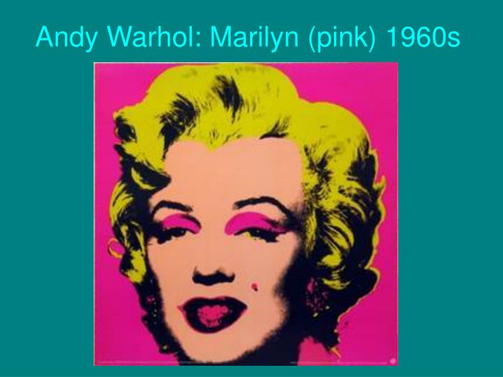 Andy Warhol: Marilyn (pink) 1960s