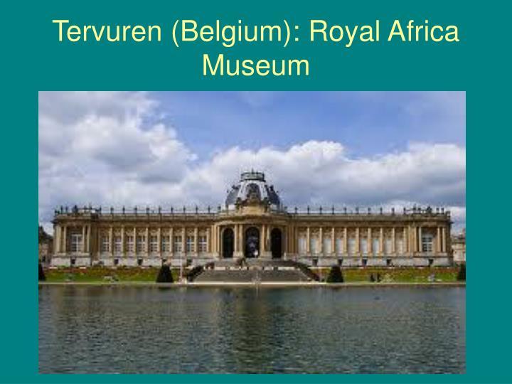 Tervuren (Belgium): Royal Africa Museum