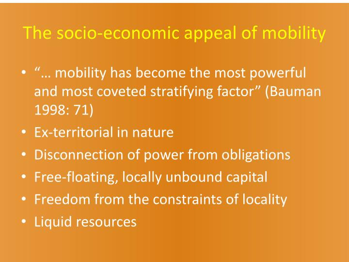 The socio-economic appeal of mobility