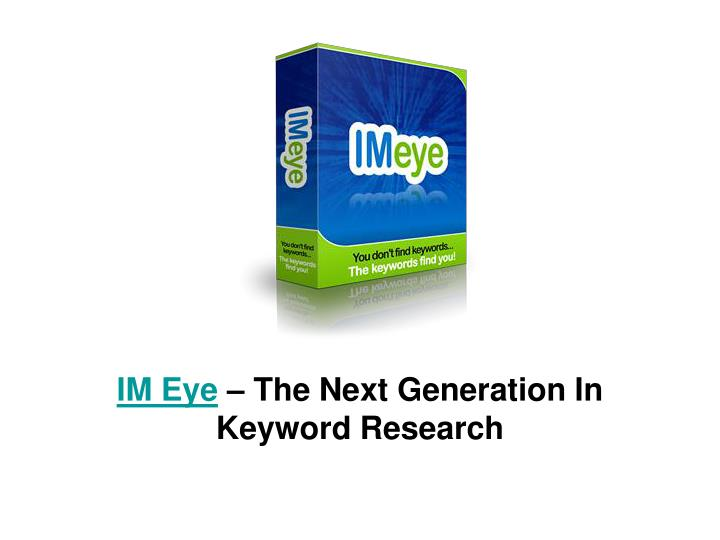 Im eye the next generation in keyword research