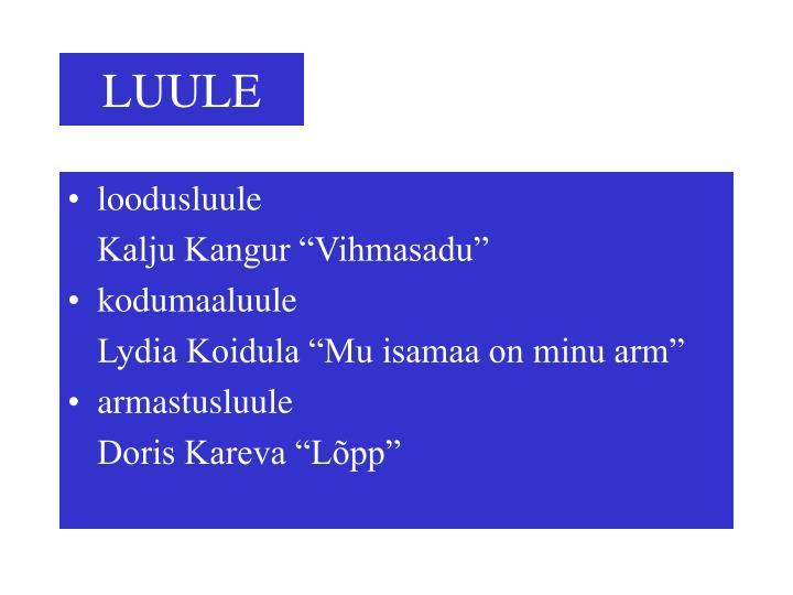 LUULE