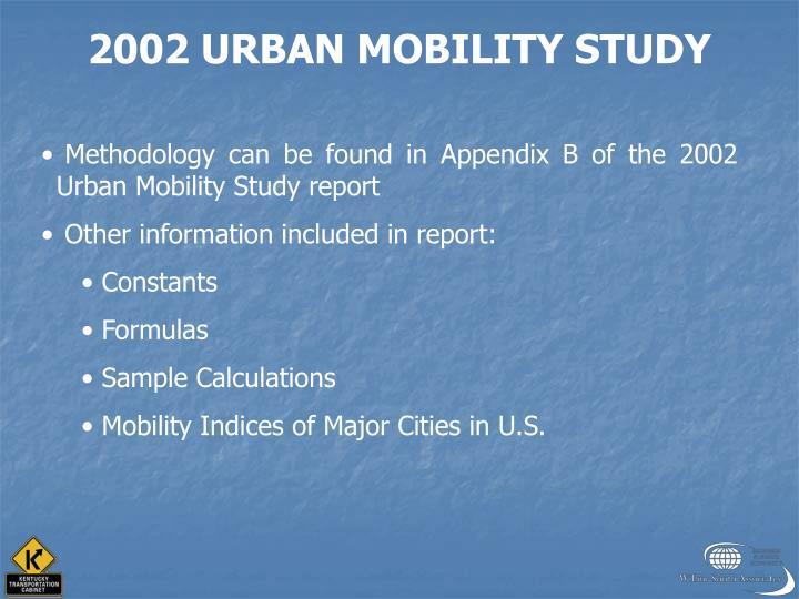2002 URBAN MOBILITY STUDY