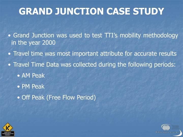 GRAND JUNCTION CASE STUDY