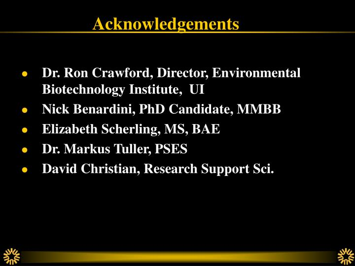 Dr. Ron Crawford, Director, Environmental Biotechnology Institute,  UI