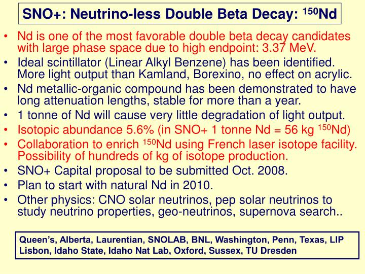 SNO+: Neutrino-less Double Beta Decay: