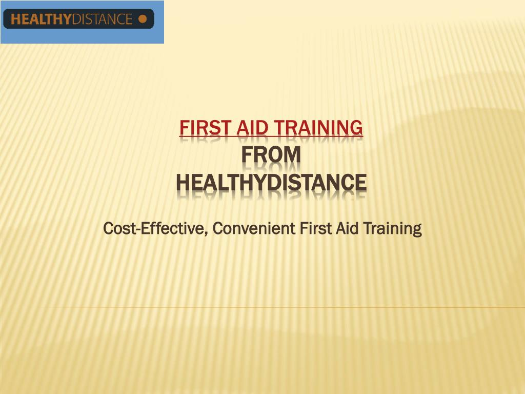 Cost-Effective, Convenient First Aid Training