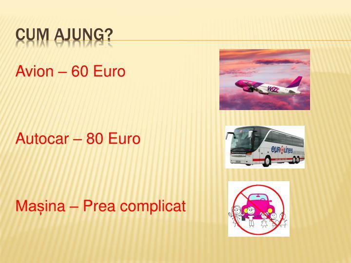 Avion – 60 Euro
