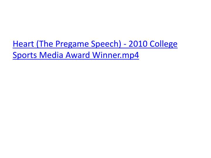 Heart (The Pregame Speech) - 2010 College Sports Media Award Winner.mp4