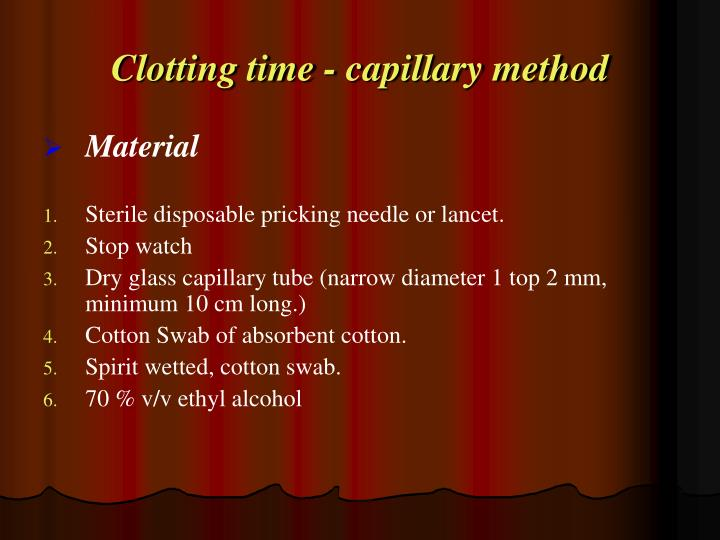 Clotting time - capillary method