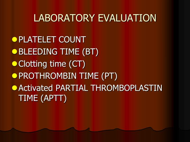LABORATORY EVALUATION