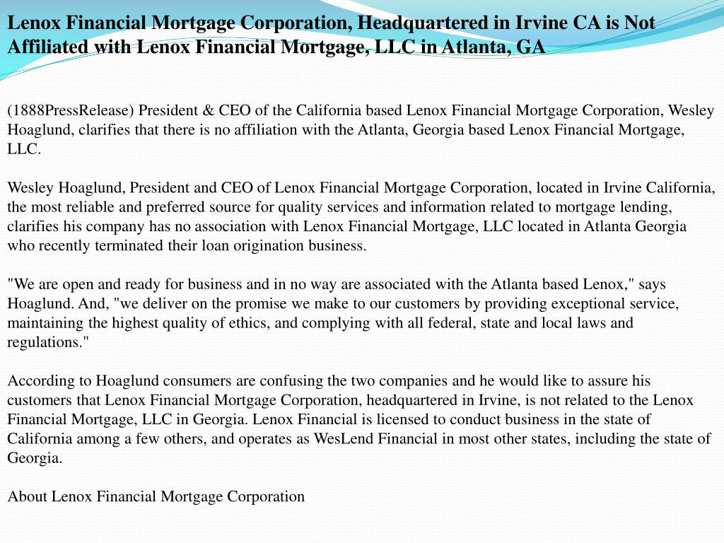 Lenox Financial Mortgage Corporation, Headquartered in Irvine CA is Not Affiliated with Lenox Financial Mortgage, LLC in Atlanta, GA