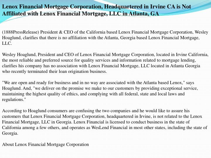 Lenox Financial Mortgage Corporation, Headquartered in Irvine CA is Not Affiliated with Lenox Financ...