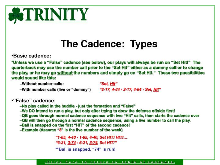 The Cadence:  Types