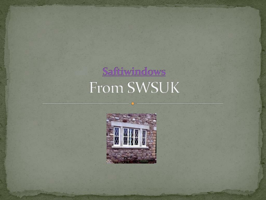saftiwindows from swsuk
