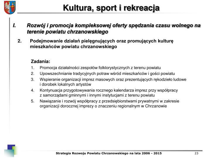 Podejmowanie dziaa pielgnujcych oraz promujcych kultur mieszkacw powiatu chrzanowskiego