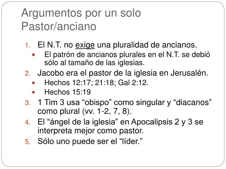 Argumentos por un solo Pastor/anciano