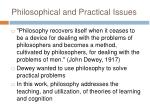 philosophical and practical issues