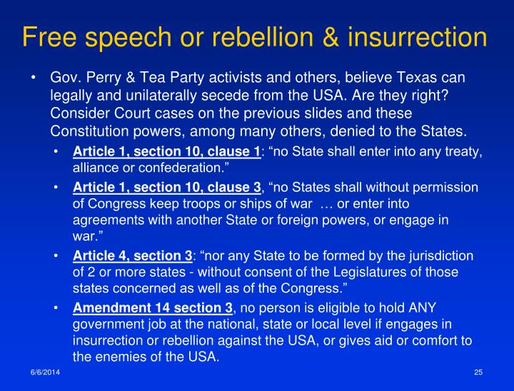 Free speech or rebellion & insurrection