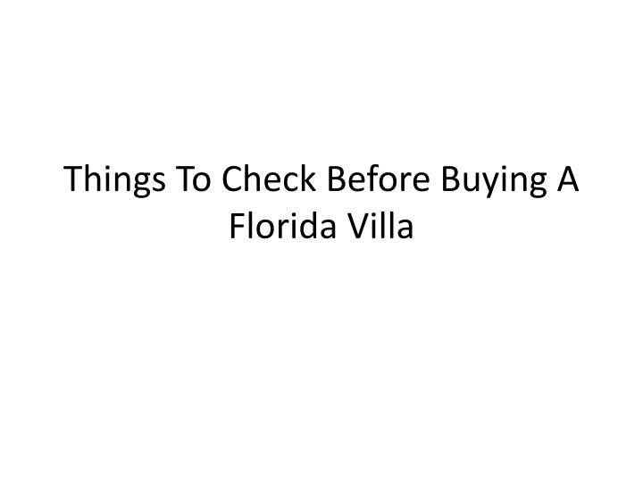 Things to check before buying a florida villa l.jpg