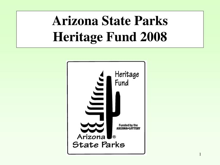 Arizona state parks heritage fund 2008
