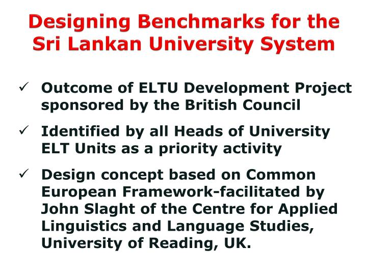 Designing Benchmarks for the Sri Lankan University System