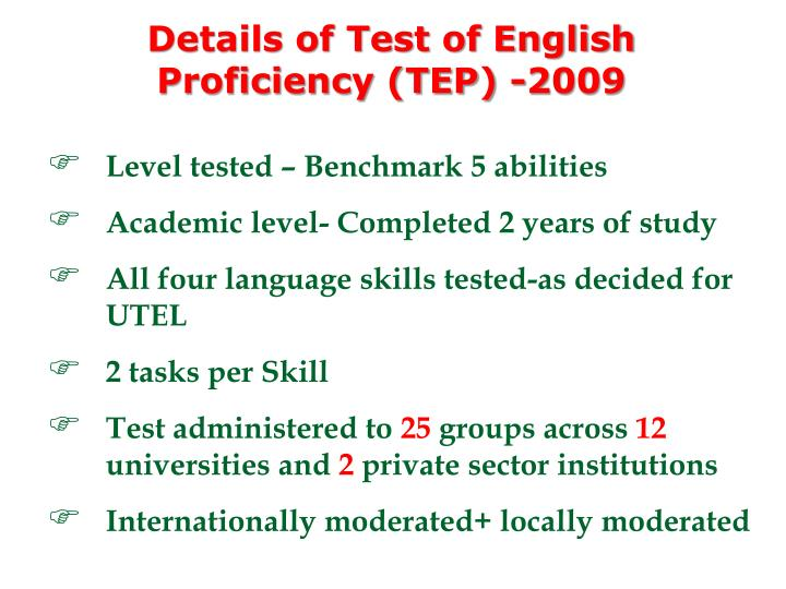 Details of Test of English Proficiency (TEP) -2009