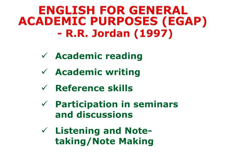 ENGLISH FOR GENERAL ACADEMIC PURPOSES (EGAP