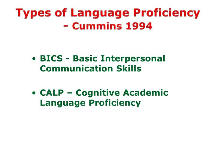 Types of language proficiency cummins 1994