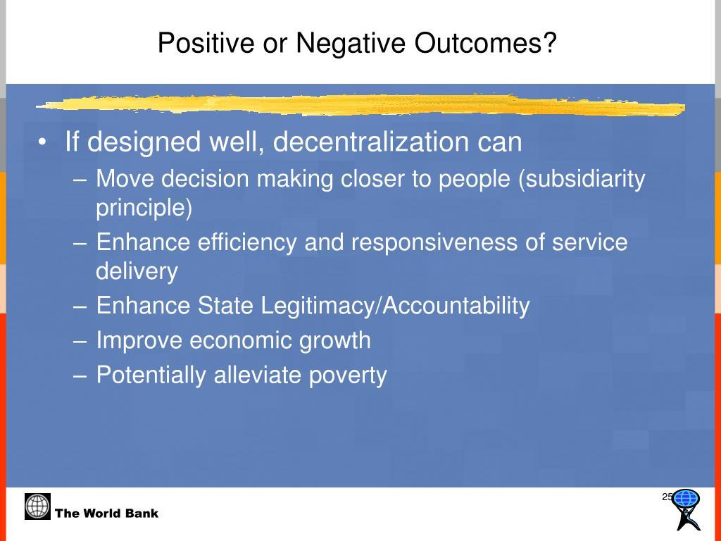 Positive or Negative Outcomes?