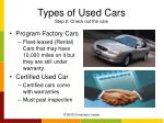 types of used cars step 2 check out the cars