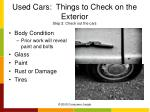 used cars things to check on the exterior step 2 check out the cars