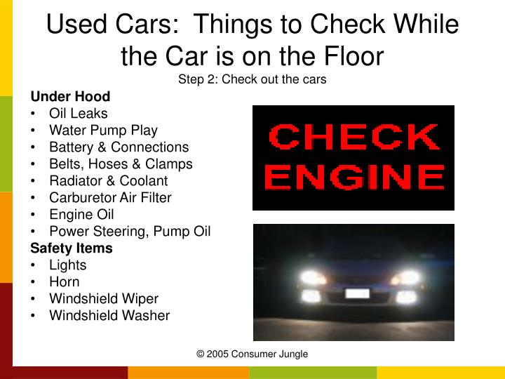 Used Cars:  Things to Check While the Car is on the Floor