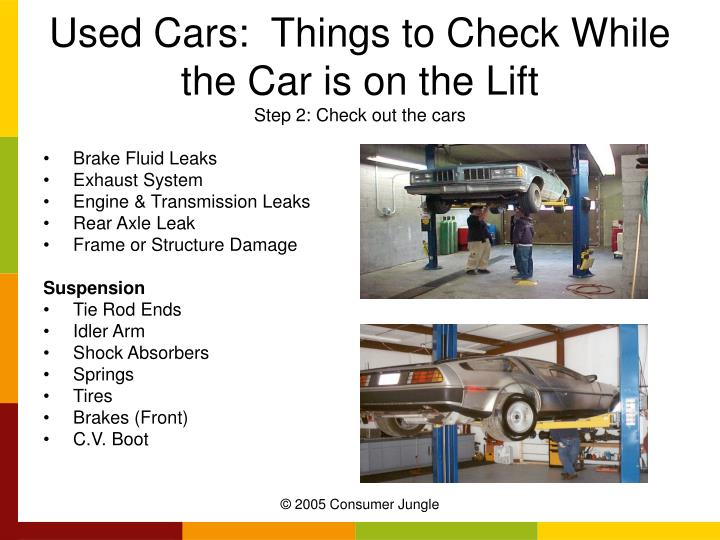 Used Cars:  Things to Check While the Car is on the Lift