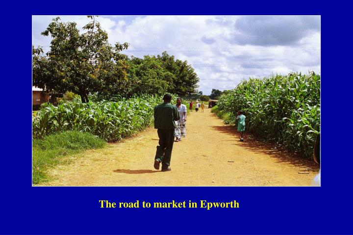 The road to market in Epworth