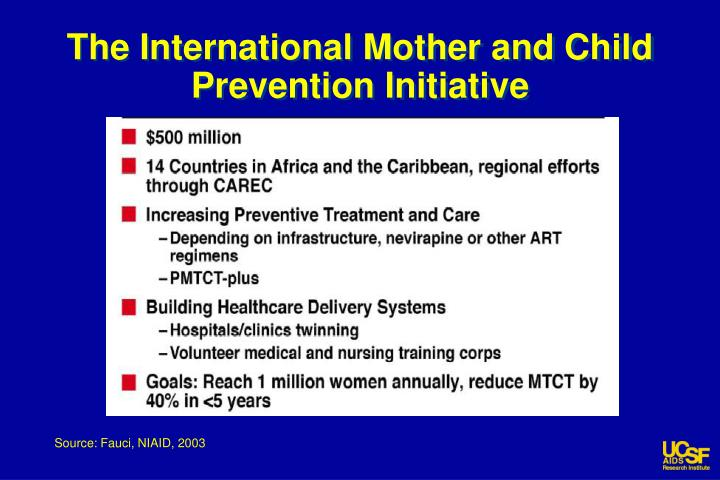 The International Mother and Child Prevention Initiative