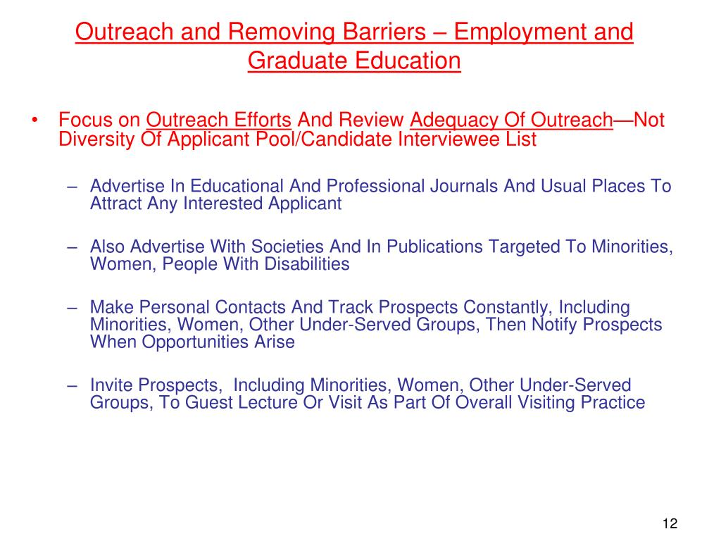 Outreach and Removing Barriers – Employment and Graduate Education