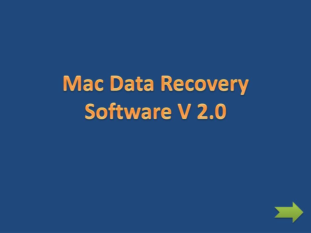 Mac Data Recovery Software V 2.0