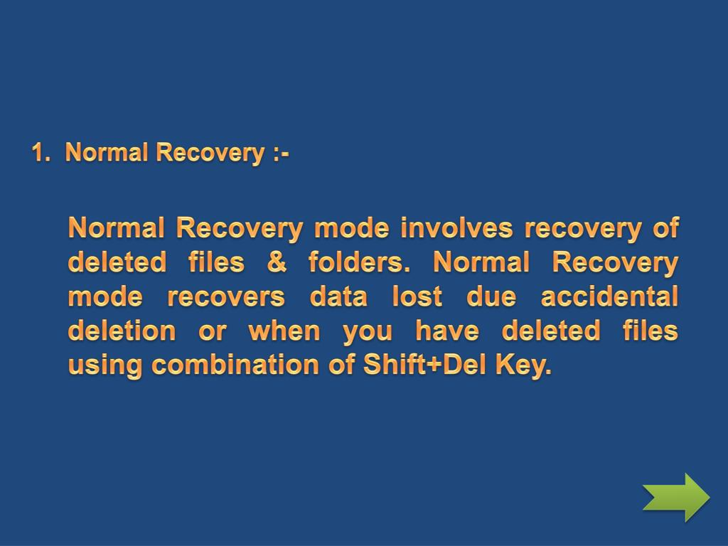 1.  Normal Recovery :-