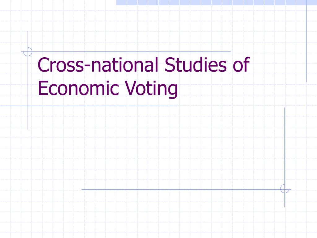 Cross-national Studies of Economic Voting